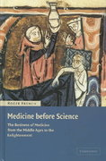 Medicine Before Science 1st edition 9780521809771 0521809770
