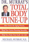 Doctor Murray's Total Body Tune-Up 0 9780553379525 0553379526