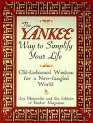 The Yankee Way to Simplify Your Life 0 9780688141868 0688141862