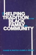 The Helping Tradition in the Black Family and Community 0 9780871011299 0871011298