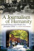 A Journalism of Humanity 0 9780826217967 0826217966