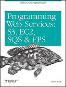 Programming Amazon Web Services 1st Edition 9780596515812 0596515812