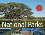Touring South Africa's National Parks 0 9781770077645 1770077642