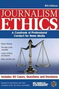Journalism Ethics 4th edition 9781933338804 1933338806