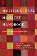 Multicultural Ministry Handbook 1st Edition 9780830838448 0830838449