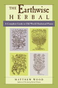 The Earthwise Herbal 1st Edition 9781556436925 1556436920