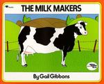 The Milk Makers 0 9780689711169 0689711166