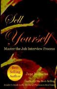 Sell Yourself! Master the Job Interview Process 0 9780970415387 0970415389