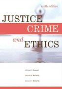 Justice, Crime and Ethics 7th edition 9781437735109 143773510X
