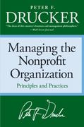 Managing the Nonprofit Organization 1st Edition 9780060851149 0060851147
