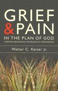 Grief and Pain in the Plan of God 0 9781857929935 1857929934