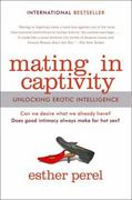 Mating in Captivity 1st Edition 9780060753641 0060753641