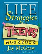 Life Strategies for Teens Workbook 0 9780743224703 0743224701