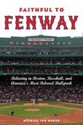 Faithful to Fenway 1st Edition 9780814791158 0814791158