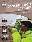Construction Careers 0 9781607530893 1607530899