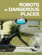 Robots in Dangerous Places 0 9781607530725 1607530724