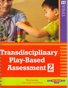 Transdisciplinary Play-Based Assessment, Second Edition (TPBA2) 2nd Edition 9781557668714 155766871X