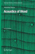 Acoustics of Wood 2nd edition 9783540261230 3540261230