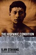 The Hispanic Condition 2nd edition 9780060935863 0060935863