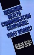 Designing Health Communication Campaigns 1st edition 9780803943322 0803943326