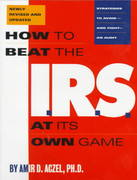 How to Beat the I. R. S. at Its Own Game 2nd edition 9781568580487 1568580487