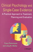 Clinical Psychology and Single-Case Evidence 1st edition 9780471491576 0471491578