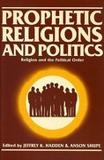 Prophetic Religions and Politics 1st edition 9780913757536 0913757535
