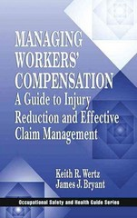 Managing Workers' Compensation 1st Edition 9781566703482 1566703484