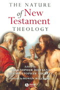 The Nature of New Testament Theology 1st edition 9781405111744 1405111747