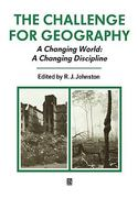 The Challenge for Geography 1st edition 9780631187141 0631187146