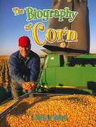 The Biography of Corn 0 9780778725275 0778725278