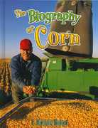 The Biography of Corn 0 9780778724919 0778724913
