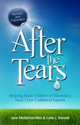 After the Tears 2nd Edition 9780757315138 0757315135