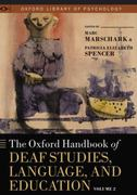 The Oxford Handbook of Deaf Studies, Language, and Education, Vol. 2 0 9780199741816 0199741816