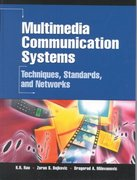 Multimedia Communication Systems 1st edition 9780130313980 013031398X