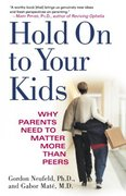 Hold On to Your Kids 0 9780375760280 0375760288