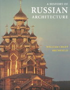 A History of Russian Architecture 2nd edition 9780295983936 0295983930