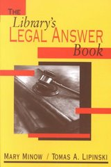 The Library's Legal Answer Book 1st Edition 9780838908280 0838908284