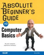 The Absolute Beginner's Guide to Computer Basics 2nd edition 9780789728968 0789728966