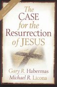 The Case for the Resurrection of Jesus 1st Edition 9780825427886 0825427886