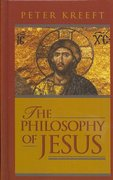 The Philosophy of Jesus 1st edition 9781587316357 1587316358