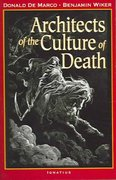 Architects of the Culture of Death 0 9781586170165 1586170163