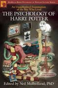 The Psychology of Harry Potter 1st Edition 9781932100884 1932100881