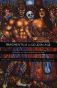 Fragments of a Golden Age 0 9780822327189 082232718X