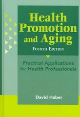 Health Promotion and Aging 4th edition 9780826184634 0826184634