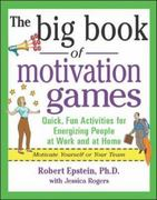 The Big Book of Motivation Games 1st edition 9780071372343 0071372342
