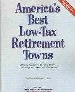 America's Best Low-Tax Retirement Towns 3rd edition 9780978607715 0978607716