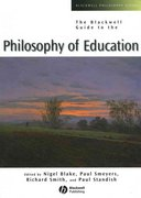 The Blackwell Guide to the Philosophy of Education 1st edition 9780631221197 0631221190