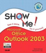 Show Me Microsoft Office Outlook 2003 1st edition 9780789730084 0789730081