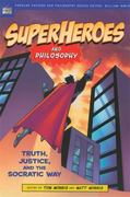 Superheroes and Philosophy 0 9780812695731 0812695739